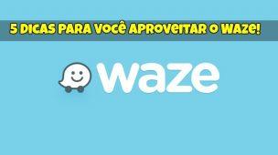 Aproveitar o Waze 1