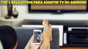 Assistir TV no Android 1