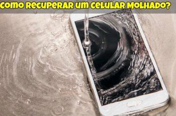 Como Recuperar um Celular Molhado 1