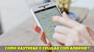 Como-Rastrear-o-Celular-com-Android-1