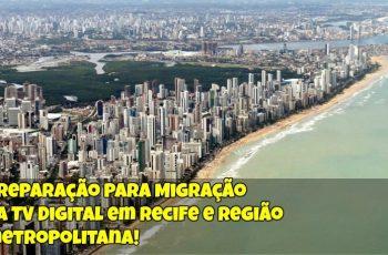 Preparação-Para-Migração-da-TV-Digital-em-Recife