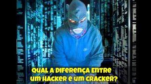Qual a Diferença Entre um Hacker e um Cracker