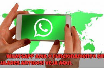 WhatsApp-Adia-o-Funcionamento-em-Celulares-Antigos-1