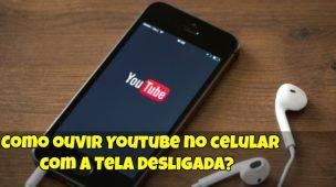Como-ouvir-Youtube-no-celular-com-a-Tela-Desligada-1