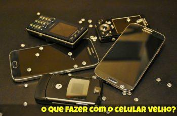 O-que-fazer-com-o-celular-velho-1
