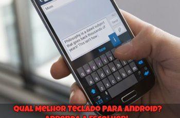 Qual-Melhor-Teclado-para-Android-1