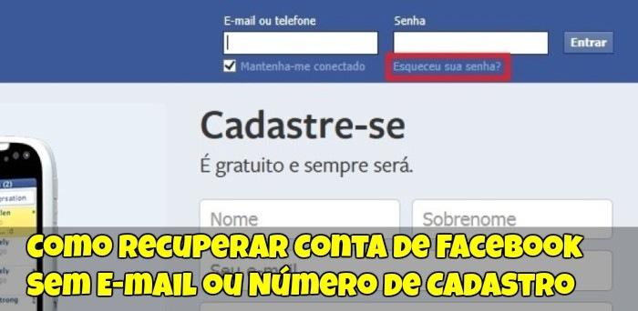 Como Recuperar Conta De Facebook Sem E Mail Ou Numero De Cadastro