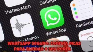 WhatsApp-Seguro-Confira-Dicas-para-Blindar-o-seu-Perfil