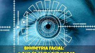 Biometria-Facial-O-que-é-Como-Funciona