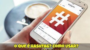 O-que-é-Hashtag-Como-Usar-Por-que-Usar