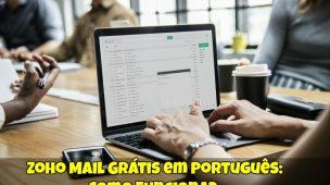 Zoho-Mail-Grátis-em-Português-Como-Funciona