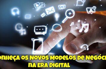 Conheça-os-Novos-Modelos-de-Negócios-na-Era-Digital