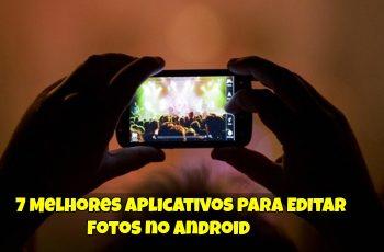 7-Melhores-Aplicativos-Para-Editar-Fotos-no-Android