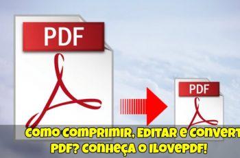 Como-Comprimir-Editar-e-Converter-PDF
