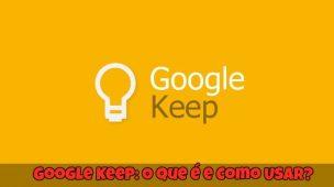 Google-Keep-O-que-é-e-Como-Usar