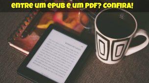 o-que-e-um-epub-quais-as-diferencas-entre-um-epub-e-um-pdf