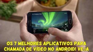 Os-7-Melhores-Aplicativos-para-Chamada-de-Vídeo-no-Android