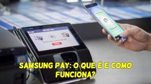 Samsung-Pay-O-que-é-e-Como-Funciona