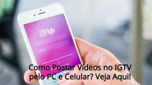 Como-Postar-Vídeos-no-IGTV-pelo-PC-e-Celular