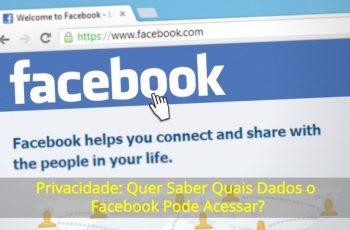 Privacidade-Quer-Saber-Quais-Dados-o-Facebook-Pode-Acessar