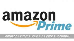 Amazon-Prime-O-que-é-e-Como-Funciona