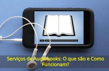 Serviços-de-Audiobooks-O-que-são-e-Como-Funcionam