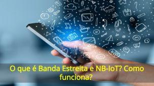 Banda-Estreita-e-NB-IoT-Como-funciona