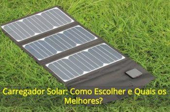 Carregador-Solar-Como-Escolher