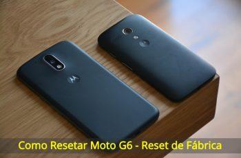 Como-Resetar-Moto-G6-reset-de-fabrica