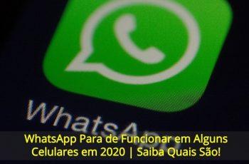 WhatsApp-Para-de-Funcionar-em-Alguns-Celulares-em-2020