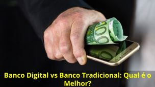 Banco-Digital-vs-Banco-Tradicional
