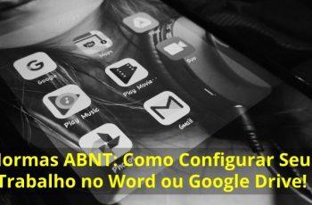 Normas-ABNT-Como-Configurar-Seu-Trabalho-no-Word-ou-Google-Drive
