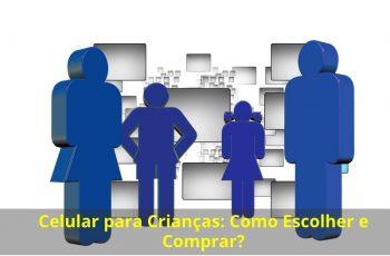 Celular-para-Crianças-Como-Escolher-e-Comprar