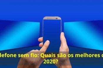 Telefone-sem-fio-Quais-são-os-melhores-de-2020