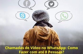 Chamadas-de-Vídeo-no-WhatsApp-Como-Fazer-com-até-8-Pessoas